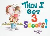Then I Got Three Scoops, Getzel, 0899064124