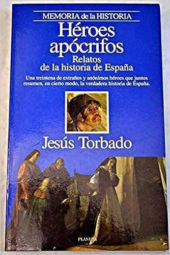 Heroes apocrifos - relatos de la historia de España Interacciones ...