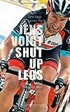 Jens Voigt: Shut Up Legs: Meine Profijahre