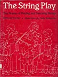 img - for The String Play: The Drama of Playing and Teaching Strings by Young Phyllis Brett Blakemore Sally (1986-04-01) Hardcover book / textbook / text book