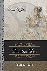 Quantum Lace ~ Book Two