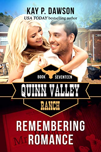 Remembering Romance (Quinn Valley Ranch Book 17) ()