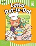 Letter Dot-to-Dot: Grade Pre-K-K (Flash Skills)