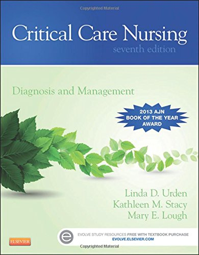 Critical Care Nursing: Diagnosis and Management, 7e