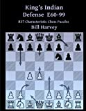King's Indian Defense E60-99: 837 Characteristic Chess Puzzles-Bill Harvey