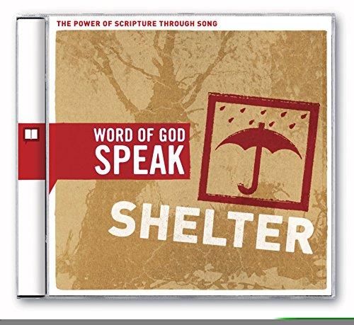 Word of God Speak: Shelter