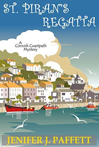 St. Piran's Regatta (A Cornish Coastpath Mystery Book 6) by [Paffett, Jenifer J.]