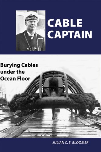 Cable Captain : Burying Cables under the Ocean Floor Julian C.S. Bloomer