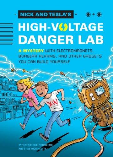 Nick and Tesla's High-Voltage Danger Lab 25 Best STEM (STEAM) Chapter Books for Kids