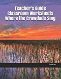 img - for Teacher s Guide Classroom Worksheets Where the Crawdads Sing book / textbook / text book