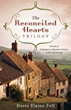 The Reconciled Hearts Trilogy, Doris Elaine Fell, 1628362464