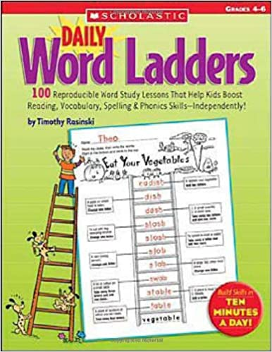 Daily Word Ladders: Grades 4–6: 100 Reproducible Word Study ...