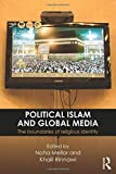 Political Islam and Global Media