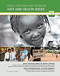 Aids and Health Issues (Africa: Progress and Problems)