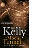 The Moon Tunnel by Jim Kelly front cover