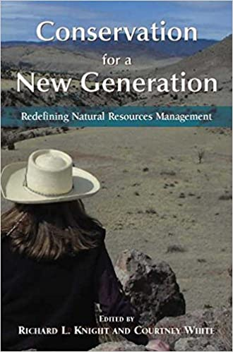 Conservation for a New Generation: Redefining Natural Resources Management