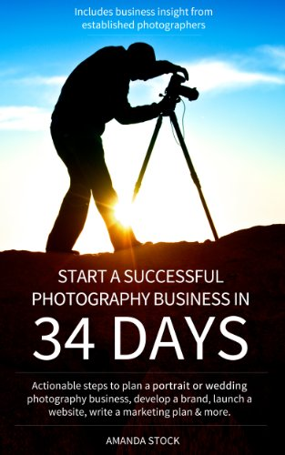 Pdf eBooks Start a Successful Photography Business in 34 Days