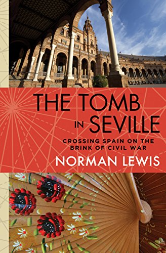 The Tomb in Seville: Crossing Spain on the Brink of Civil War cover