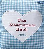 Das Kinderzimmerbuch (blau): anders, originell und schön