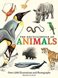 img - for The Encyclopedia of Animals: More than 1,000 Illustrations and Photographs book / textbook / text book