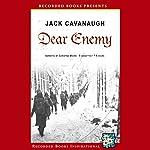 Dear Enemy   Jack Cavanaugh