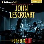 The Ophelia Cut: Dismas Hardy, Book 14 | John Lescroart
