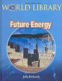 Future Energy Bind Up Macmillan Library (Macmillan World Library)