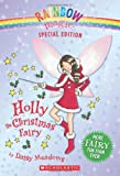 Rainbow Magic Special Edition: Holly the Christmas Fairy