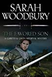 The Favored Son (The Gareth & Gwen Medieval Mysteries) (Volume 10)