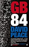 Front cover for the book GB84 by David Peace