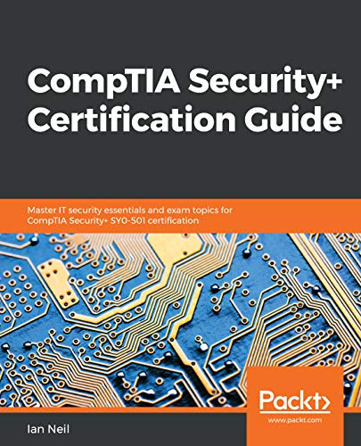 CompTIA Security+ Certification Guide: Master IT security essentials and exam topics for CompTIA Security+ SY0-501 certification (Difference Between Identity Management And Access Management)