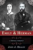 Emily and Herman, John J. Healey, 1611458307