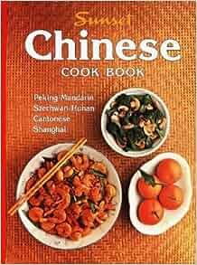 Sunset Chinese cook book: Janeth Johnson Nix