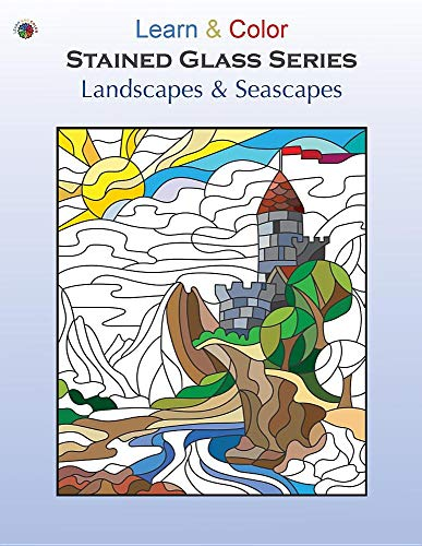 Landscapes & Seascapes (Learn & Color Stained Glass)