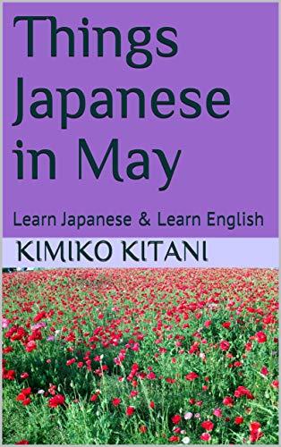 Things Japanese in May: Learn Japanese & Learn English por Kimiko Kitani