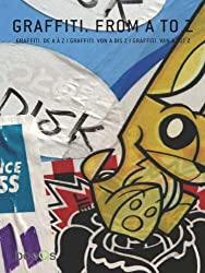 Graffiti from A to Z