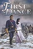 First Dance, Richard S. Wheeler, 0765322021