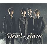 Dead or Alive 【通常盤】