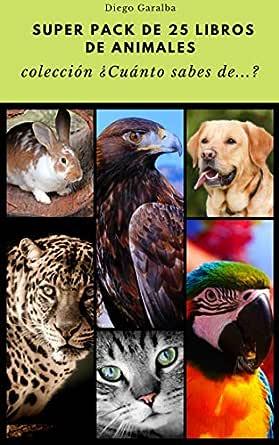 PACK 25 LIBROS DE ANIMALES DE LA COLECCIÓN ¿CUÁNTO SABES DE ...