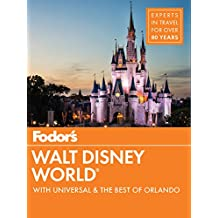 Fodors Walt Disney World: With Universal & the Best of Orlando (Full-color