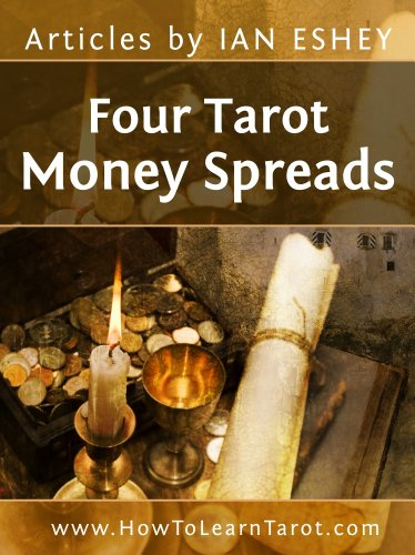 Four Tarot Money Spreads