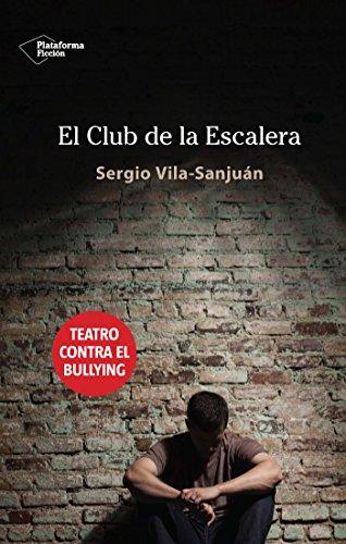 Descargar Libro El Club De La Escalera Sergio Vila-sanjuán
