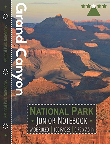 Grand Canyon National Park Junior Notebook: Wide Ruled Adventure Notebook for Kids and Junior Rangers
