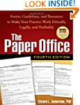 The Paper Office, Fourth Edition: For...