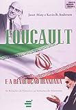 img - for Foucault e a Revolucao Iraniana: Colecao Abertura Cultural book / textbook / text book