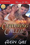 Capturing Callie, Avery Gale, 1627401539