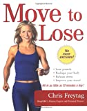 Move To Lose: Look And Feel Better In Just 10 Minutes A Day