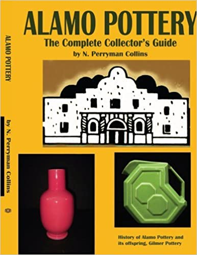ALAMO POTTERY by N.P. Collins (2005-03-01)