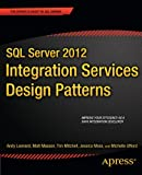 img - for SQL Server 2012 Integration Services Design Patterns (Expert's Voice in SQL Server) book / textbook / text book