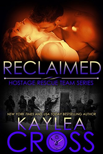 Reclaimed (Hostage Rescue Team Series Book -